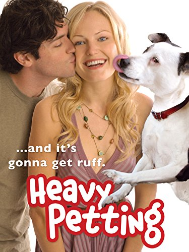 Heavy Petting - Meine Freundin, Ihr Hund und Ich