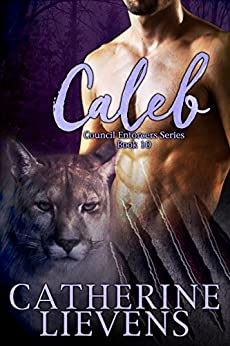 Caleb (Council Enforcers Book 10) by [Catherine Lievens]