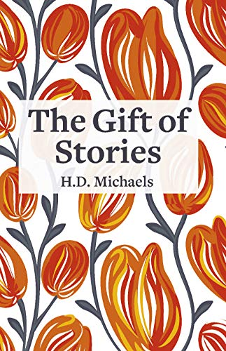 The Gift Of Stories by H.D. Michaels ebook deal