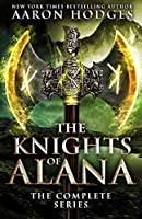 The Knights of Alana: The Complete Series