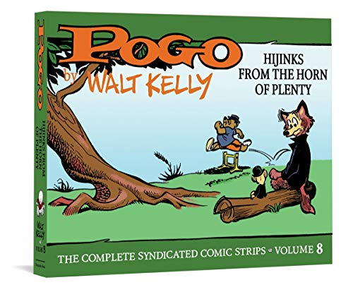 Pogo the Complete Syndicated Comic Strips: Hijinks from the Horn of Plenty (Walt Kelly\'s Pogo, Band 8)