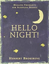 Hello Night!: Healing Thoughts for Sleepless Nights