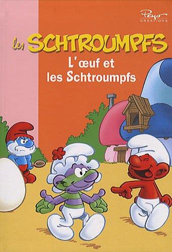 Les Schtroumpfs, Tome 5 : L'oeuf et les Schtroumpfs
