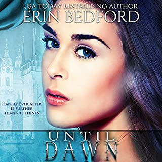 Until Dawn     The Crimson Fold, Book 2              By:                                                                                                                                 Erin Bedford                               Narrated by:                                                                                                                                 Melissa Moran                      Length: 4 hrs and 15 mins     21 ratings     Overall 4.5