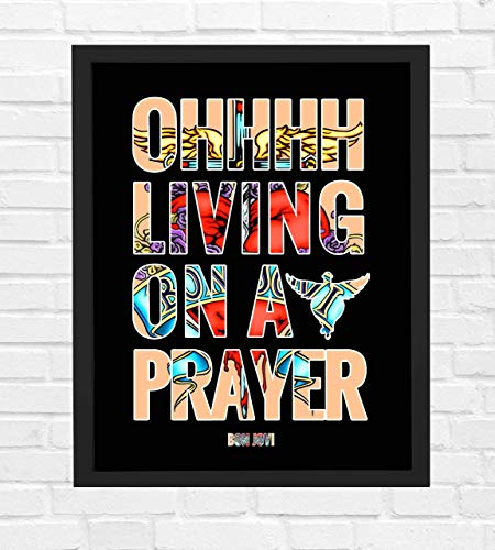 "Bon Jovi-""Living on a Prayer"" Song Lyric Wall Print 8 x 10""-Ready To Frame. Vintage Rock Band Wall Art. Home-Office-Studio-Bar-Dorm-Man Cave Decor. Great Gift For All Rock Music & Bon Jovi Fans."