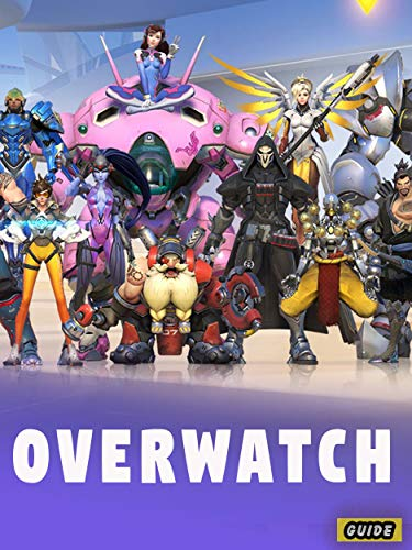 Overwatch Tutorial and Beginners Guide/walkthrough/special tips