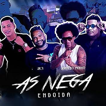 As Nega Endoida (feat. Mc Acena)
