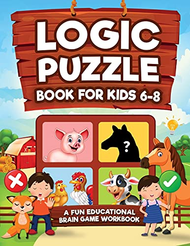 Compare Textbook Prices for Logic Puzzles for Kids Ages 6-8: A Fun Educational Brain Game Workbook for Kids With Answer Sheet: Brain Teasers, Math, Mazes, Logic Games, And More ... Hours of Fun for Kids Ages 6, 7, 8  ISBN 9781954392397 by Trace, Jennifer L.,KAP Books, Logic,Brain Press, KAP,Press, KC