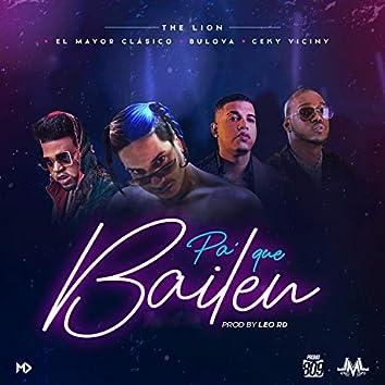 Pa' Que Bailen (feat. El Mayor Clasico, Ceky Viciny & Bulova)