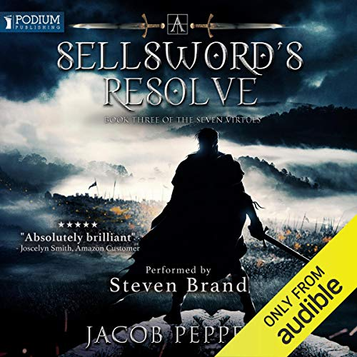 A Sellsword's Resolve Audiobook By Jacob Peppers cover art