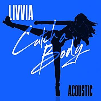 Catch a Body (acoustic)