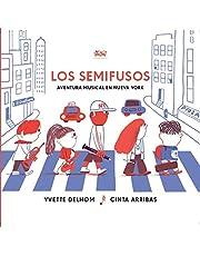 Los semifusos: Aventura musical en Nueva York: 4 (Deguria)