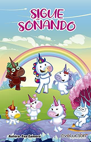 Sigue Soñando: Mundo Unicornio (Spanish Edition)