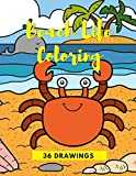 Beach Life Coloring: Book For Kids Sea Life With Ocean Animals For...