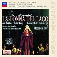La Donna Del Lago by ANDERSON / BLAKE / ORCH DEL TEATRO ALLA SCALA / MUTI (2009-06-02)