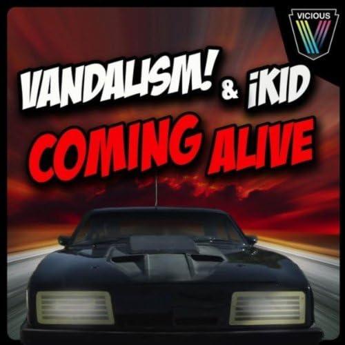 Vandalism & iKid