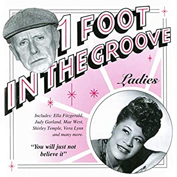 One Foot In The Groove: Ladies