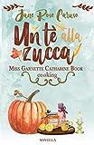 Un Tè alla Zucca: Miss Garnette Catharine Book cooking vol 1.5