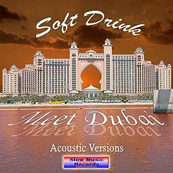 Meet Dubai (Acoustic)