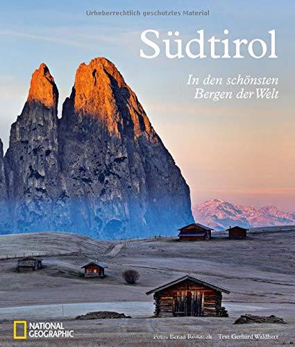 Südtirol: In den schönsten Bergen der Welt. Ein handlicher Bildband zur beliebten Reiseregion. Von Bergen und Brauchtum, Bozen und Meran, Brauchtum und Bauernleben.