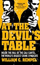 At the Devil's Table: Inside the Fall of the Cali Cartel, the World's Biggest Crime Syndicate