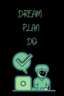 DREAM PLAN DO: Inspirational Notebook For Kids Boys and Girls ,Lined Notebook 120 Pages 6x9