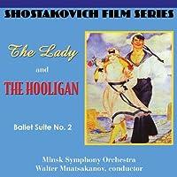 Shostakovich Film Series: Lady & the Hooligan/Ball