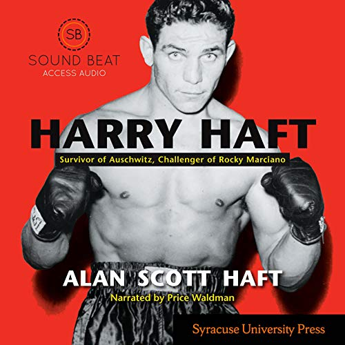 Harry Haft: Survivor of Auschwitz, Challenger of Rocky Marciano Titelbild