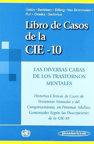 Libro de Casos: Las diversas caras de los trastornos mentales (Spanish Edition)