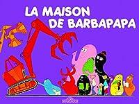 Les Aventures de Barbapapa: La maison de Barbapapa