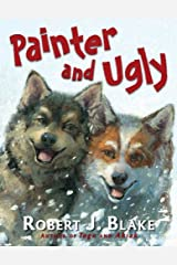 Painter and Ugly Hardcover