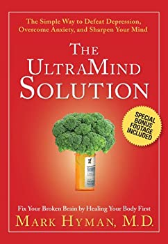 DVD The UltraMind Solution DVD: The Simple Way to Defeat Depression, Overcome Anxiety, and Sharpen Your Mind by Mark Hyman M.D. (Public Television Program with Special Bonus Footage) Book
