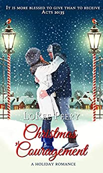 Christmas 'Couragement (Christmas Holiday Extravaganza) by [LoRee Peery]
