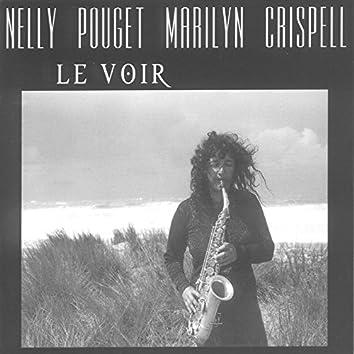 Le voir (feat. Marilyn Crispell)