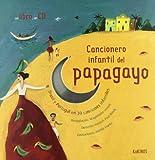 Cancionero infantil del papagayo - 9788488342867