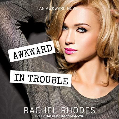 Awkward in Trouble audiobook cover art