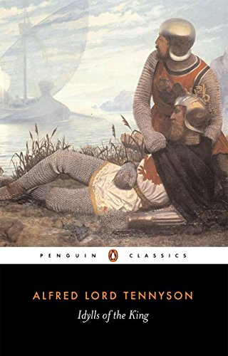 Idylls of the King (Penguin Classics)