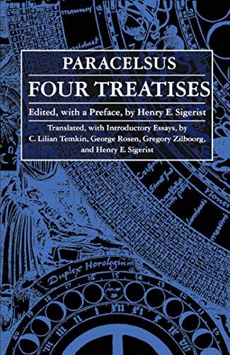 Four Treatises of Theophrastus Von Hohenheim Called Paracelsus (English Edition)
