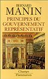 Principes du gouvernement représentatif de Bernard Manin (20 juin 1997) Poche - 20/06/1997
