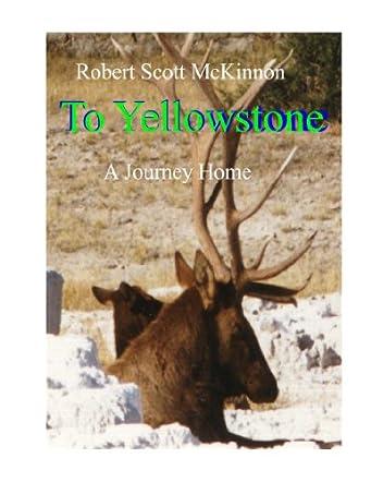 To Yellowstone