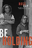 Be Holding: A Poem (Pitt Poetry)