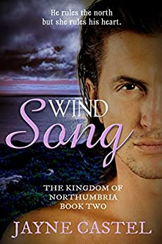 Wind Song (The Kingdom of Northumbria Book 2) by [Jayne Castel, Tim Burton]