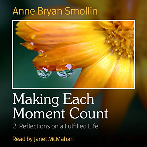 Making Each Moment Count audiobook cover art