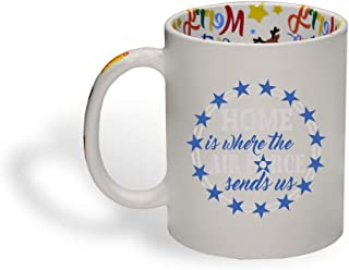 Ceramic Christmas Coffee Mug Home Is Where The Air Force Sends Us Military Funny Tea Cup