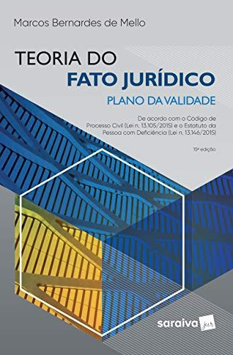 Teoria do fato jurídico - plano da validade - 15ª edição de 2019