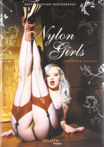 Nylon Girls: Erotic Fashion Photography