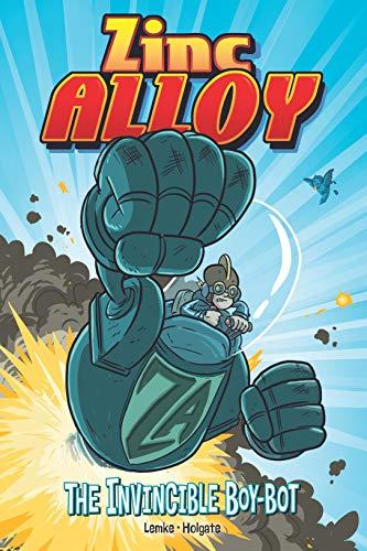 Zinc Alloy: The Invincible Boy-bot (English Edition)
