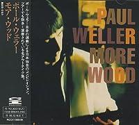 More Wood by Paul Weller