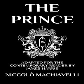 The Prince: Adapted for the Contemporary Reader      Modern Classics, Book 1              Written by:                                                                                                                                 Niccolò Machiavelli                               Narrated by:                                                                                                                                 Jack Henry Kison                      Length: 2 hrs and 56 mins     Not rated yet     Overall 0.0