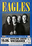 The Eagles - Bowling Green, Wiesbaden 2011 »